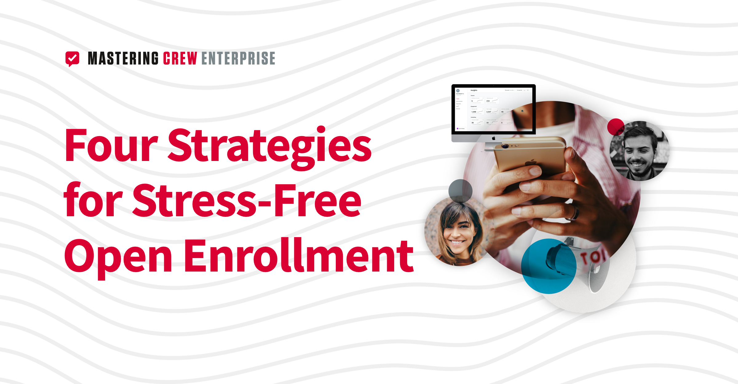 Strategies for stress-free open enrollment: Webinar recap